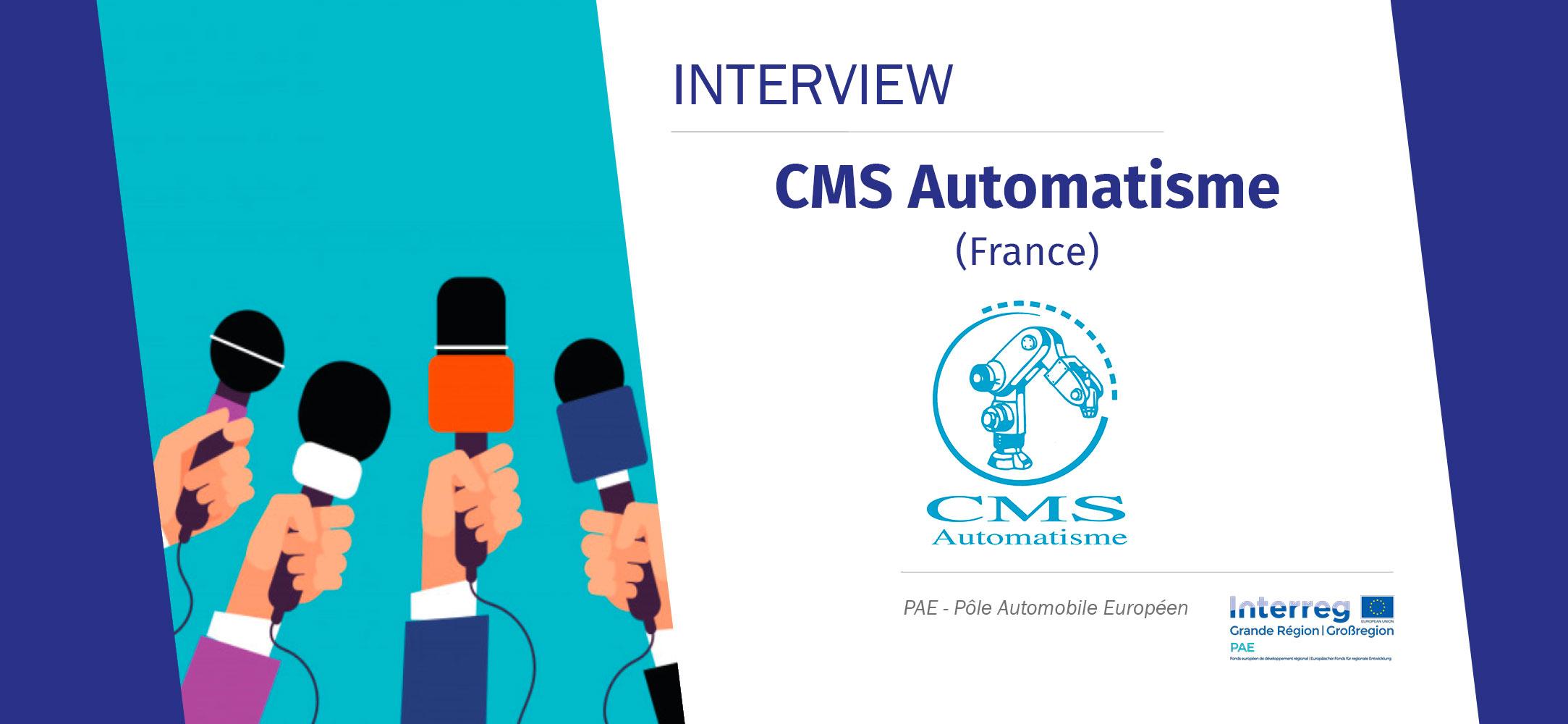 Interview d'entreprise CMS Automatisme